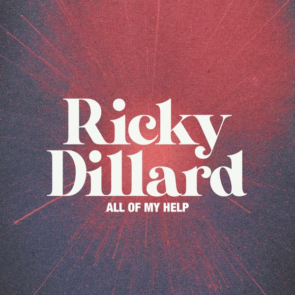 Ricky Dillard - All of my help live