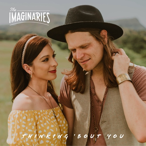 The Imaginaries - Thinking 'Bout You