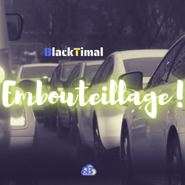 BlackTimal - Embouteillage