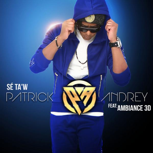 PATRICK ANDREY - SÉ TAW