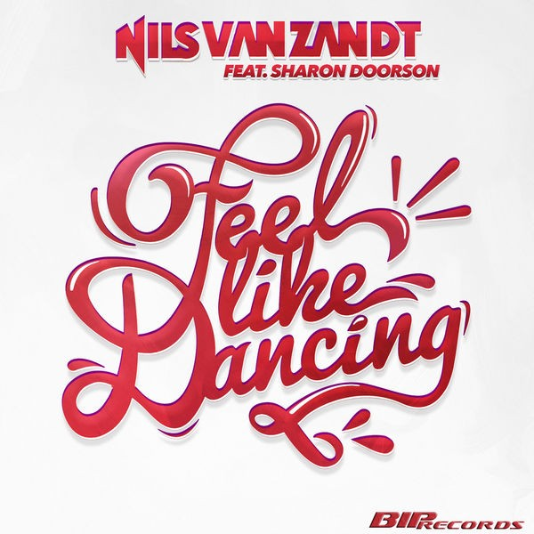 Feel Like Dancing - Radio Edit
