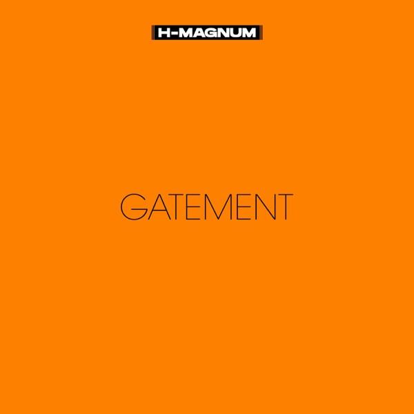 H Magnum - Gatement