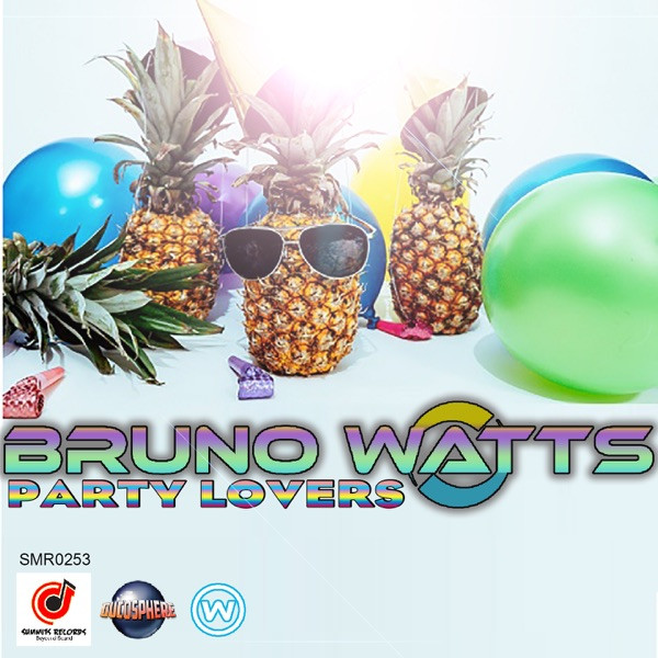 BRUNO WATTS - PARTY LOVERS - 2020