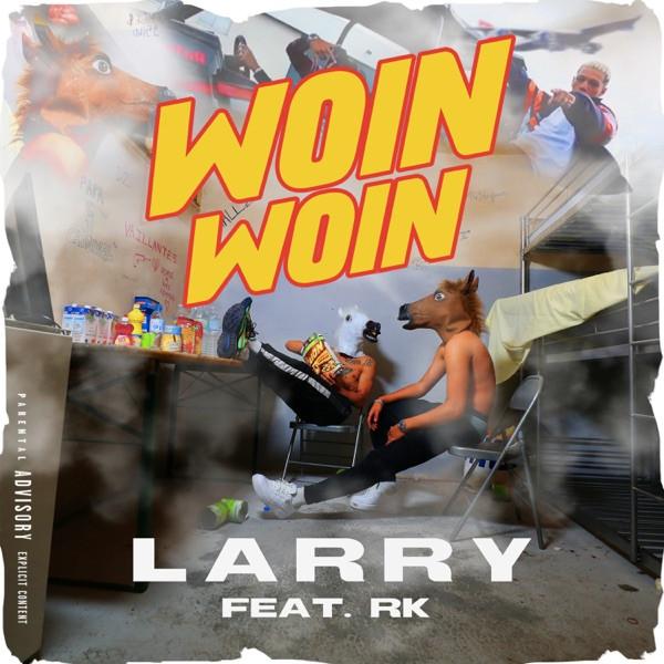 Larry - Woin woin