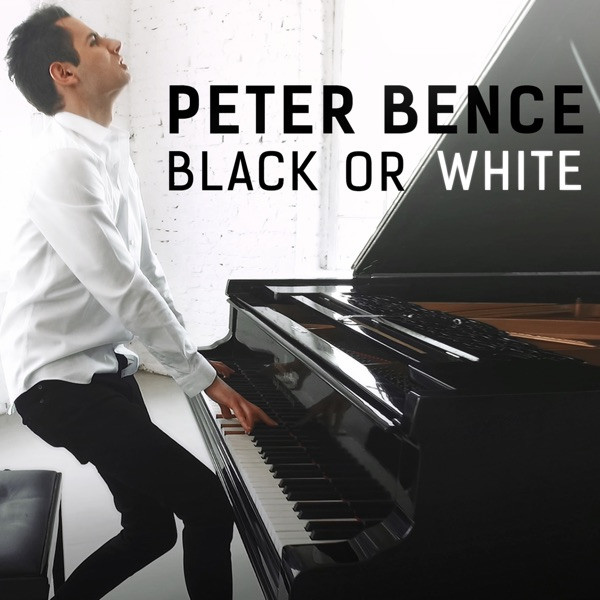 Peter Bence - Black Or White