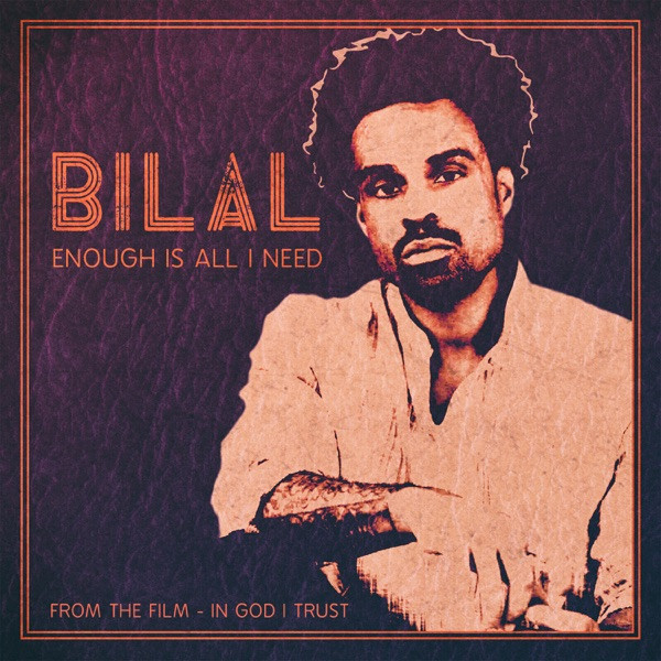 Bilal - Enough Is All I Need