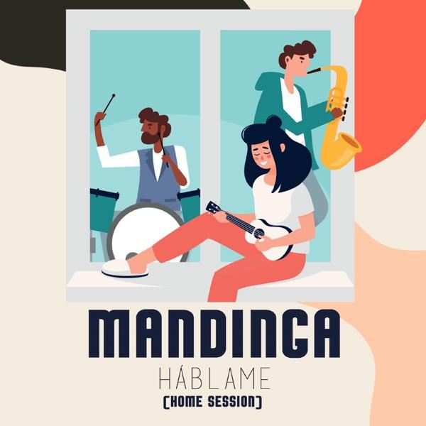 Mandinga - Hablame