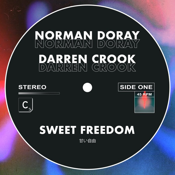 NORMAN DORAY & DARREN CROOK - SWEET FREEDOM