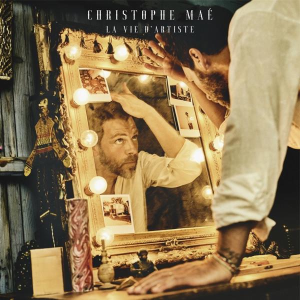 CHRISTOPHE MAE - La vie d'artiste (Radio Edit)