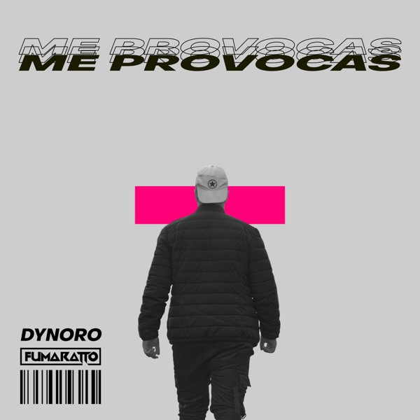 Dynoro and Fumaratto - Me provocas