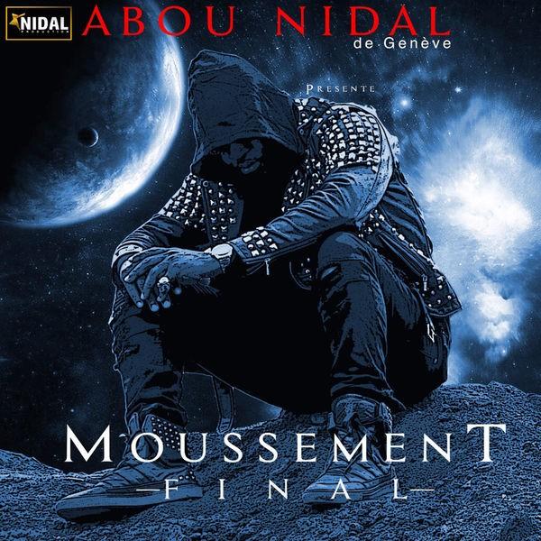Abou Nidal - Moussement Final
