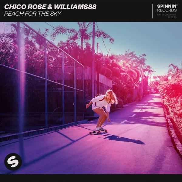 Chico Rose, Williams88 - Reach For The Sky