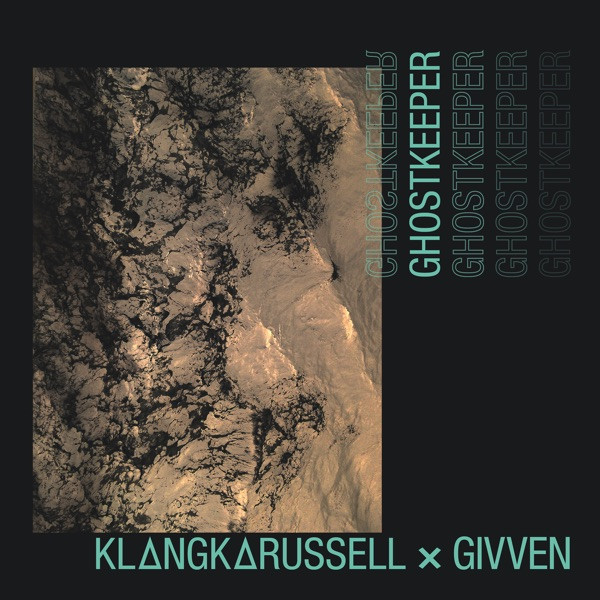 KLANGKARUSSEL   GIVVEN - GHOSTKEEPER - 2020
