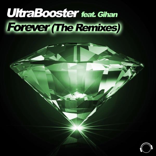 UltraBooster feat. GIhan - forever