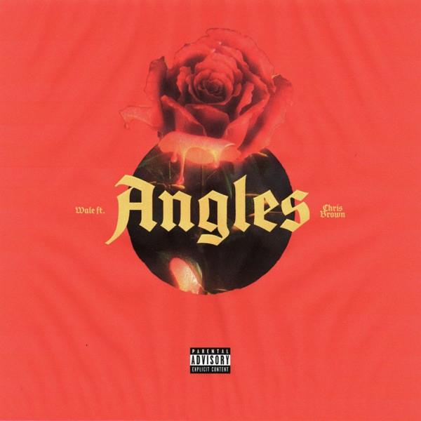 Wale - Angles ft Chris Brown