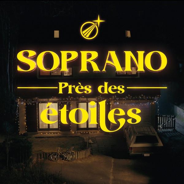 SOPRANO - PRES DES ETOILES