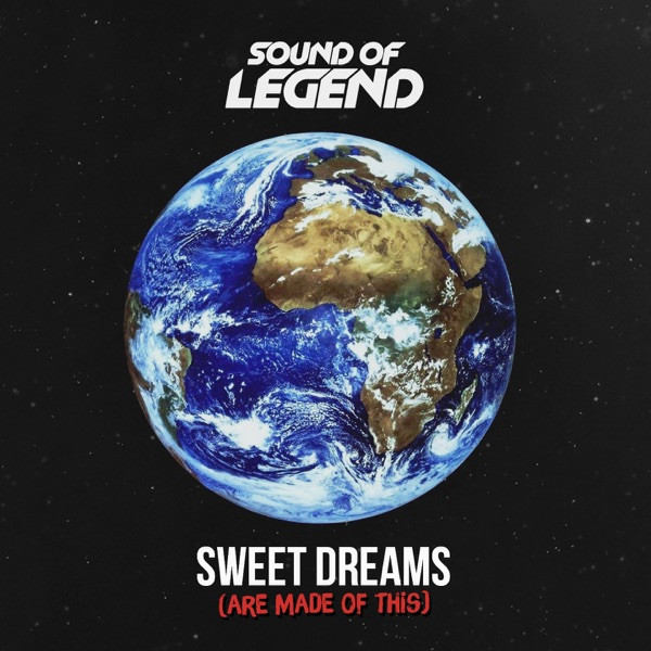 Sound Of Legend - Sweet Dreams