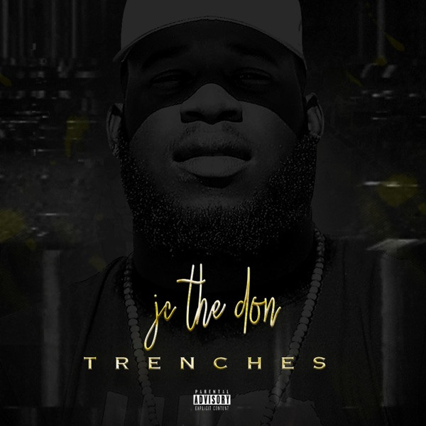 JC the Don - Trenches