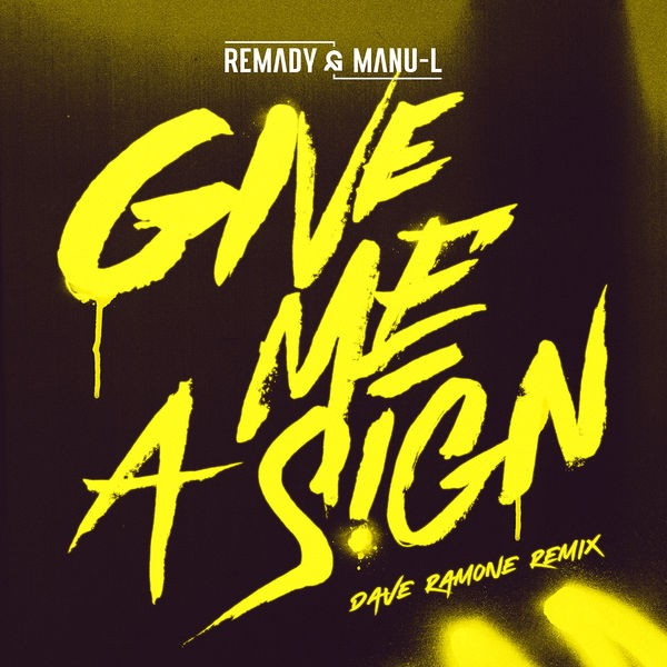 Remady Feat Manu - Give me a sign