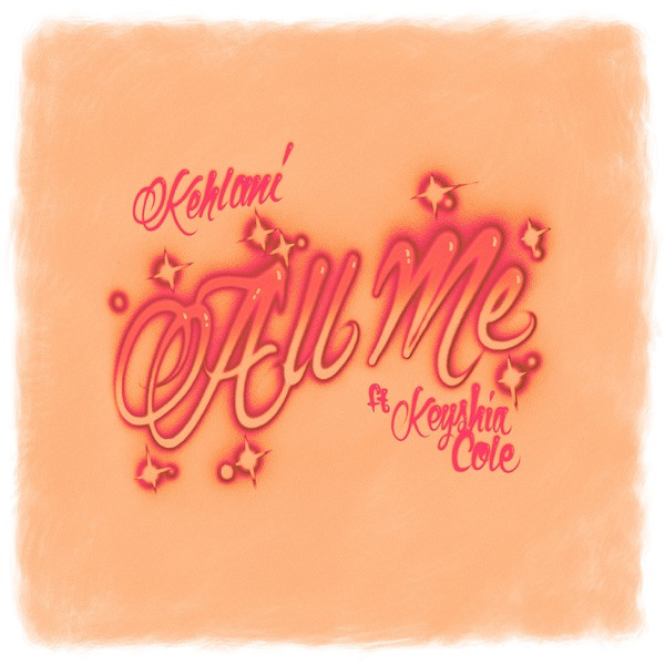 Kehlani - All Me ft Keyshia Cole
