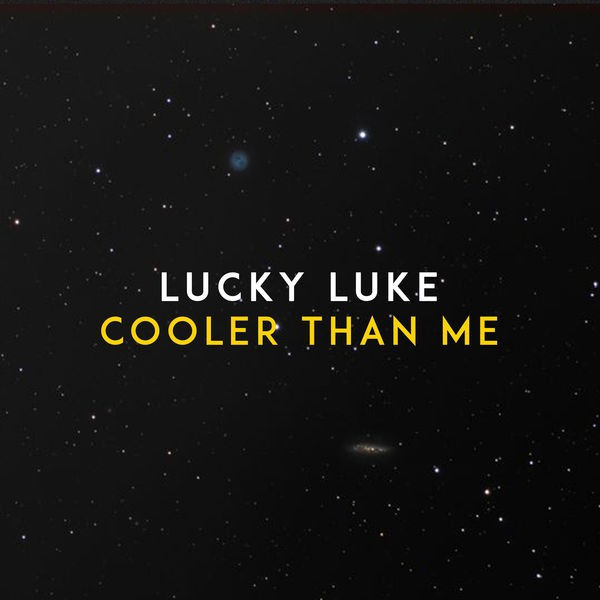 Lucky Luke - Cooler than me