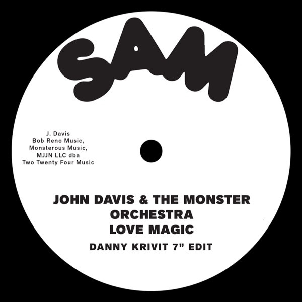 "John Davis & The Monster Orchestra - Love Magic (Danny Krivit 7"" Edit)"