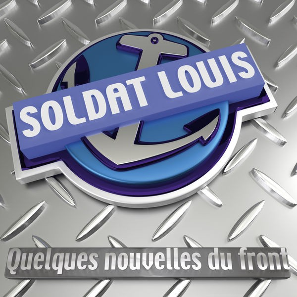 Soldat Louis - Quelques nouvelles du front