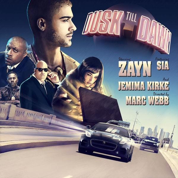 ZAYN & Sia - Dusk Till Dawn