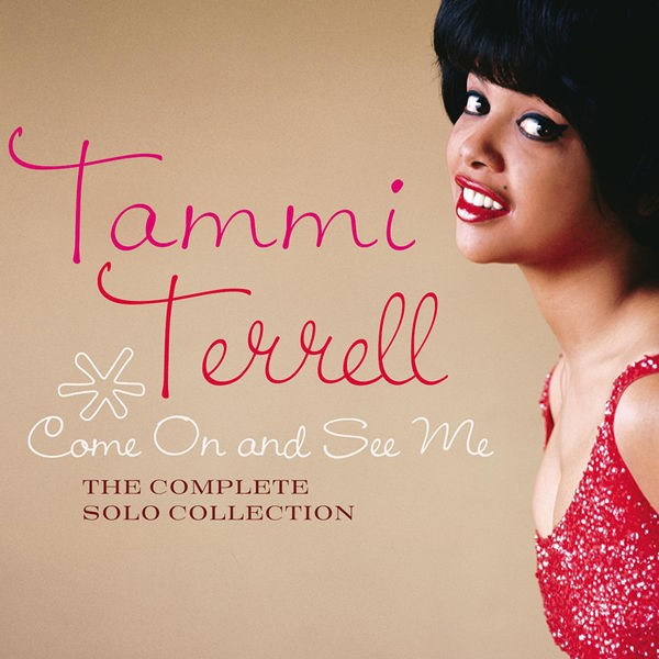 Tammi Terrell - Come On And See Me
