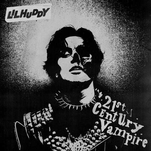 LILHUDDY - 21st Century Vampire