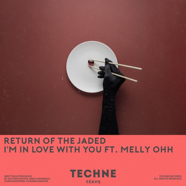 Return Of The Jaded, MELLY OHH - Return Of The Jaded, MELLY OHH - I'm in Love with You