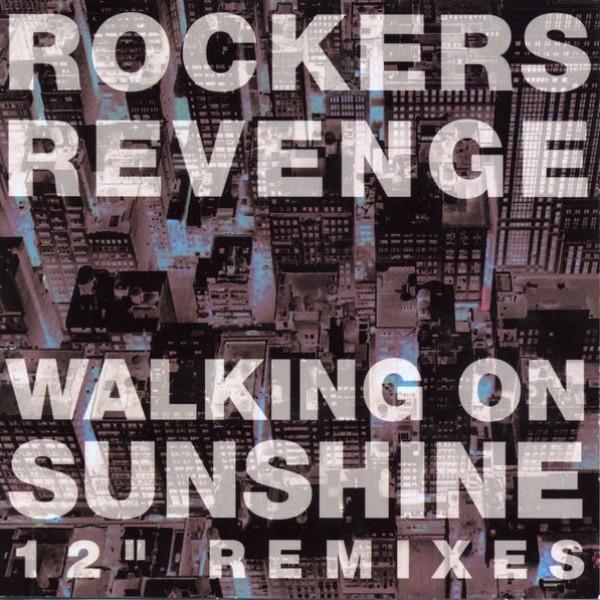 Rockers Revenge - Walking on Sunshine