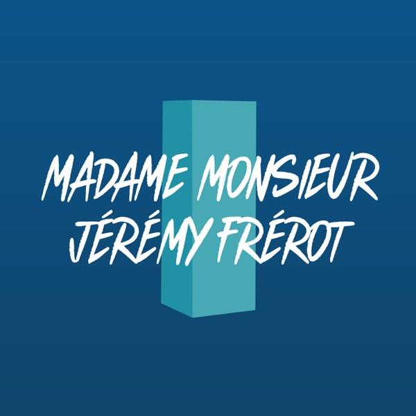 MADAME MONSIEUR et JEREMY FREROT - Comme un voleur