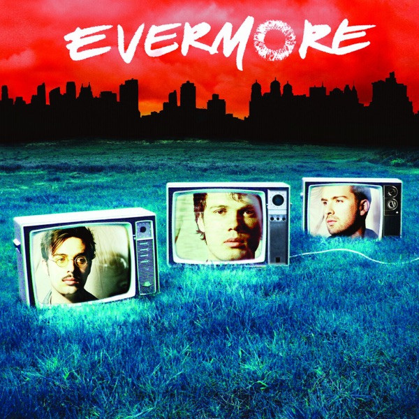 Evermore - It's Too Late (Ride On)