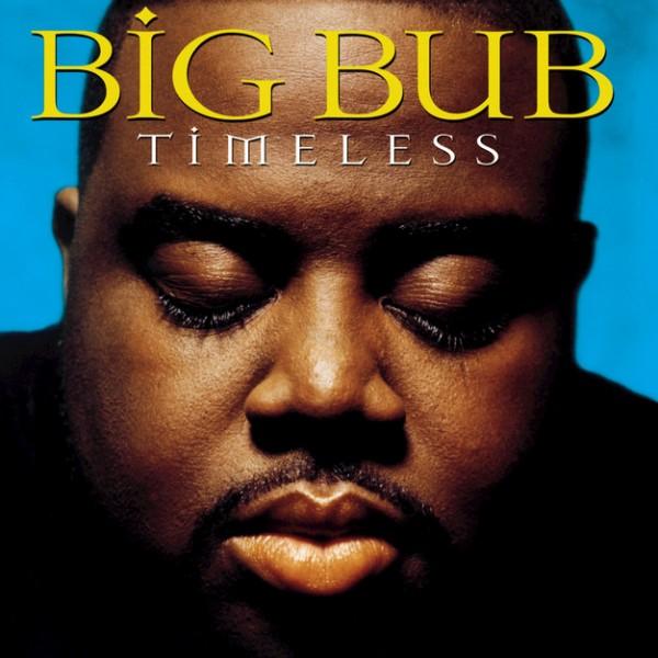 Big Bub - Call Me