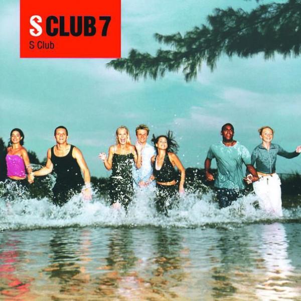 S Club 7 - S Club Party