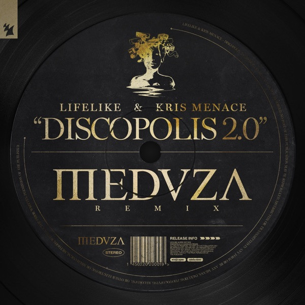 LIFELIKE & KRIS MENACE - DISCOPOLIS 2.0 (MEDUZA REMIX)