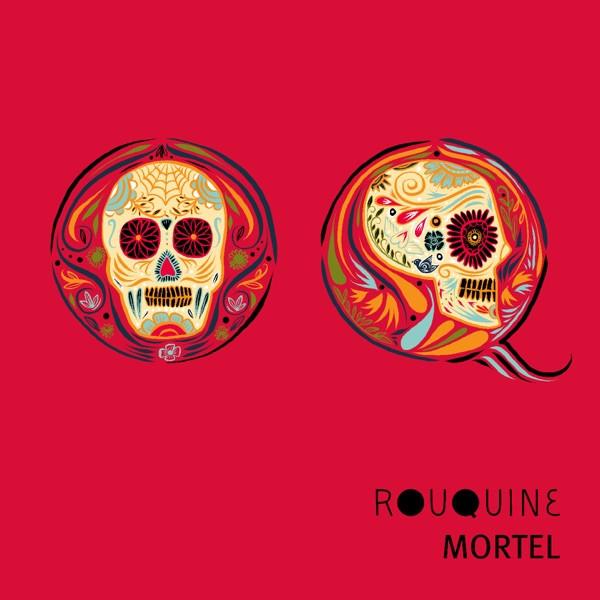 Rouquine - Mortel