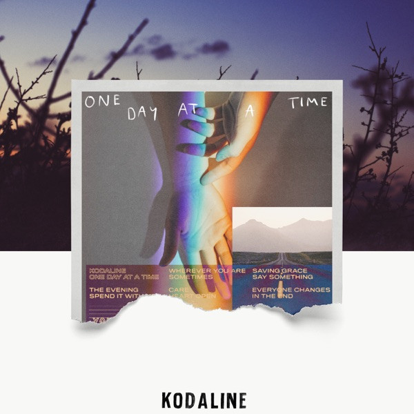 Kodaline - Everyone Changes