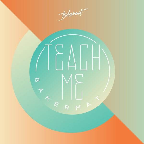 Teach Me - Radio Edit