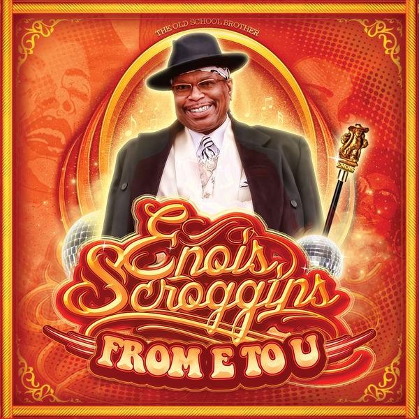 Enois Scroggins - From E to U