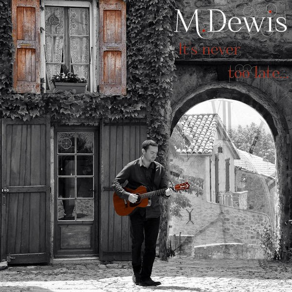 M.Dewis - It's never too late