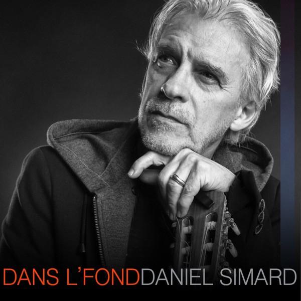 Daniel Simard - Dans l'fond