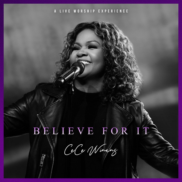 Cece Winans - Believe Fot It