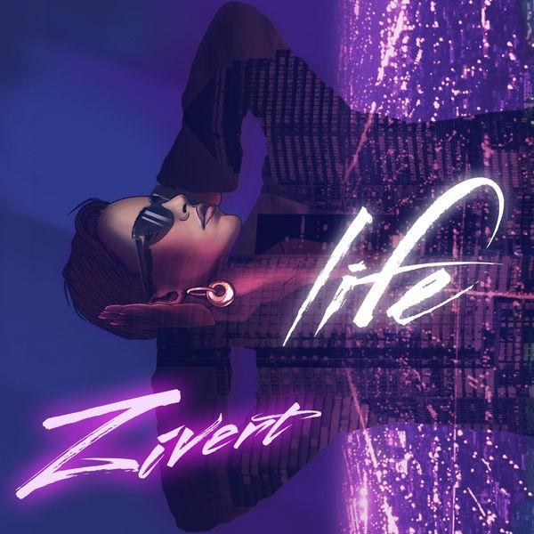 Zivert - Life