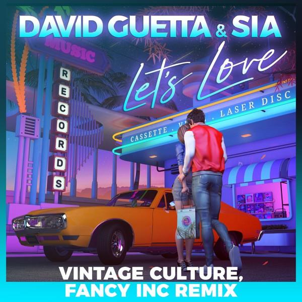 DAVID GUETTA FEAT SIA - LET'S LOVE