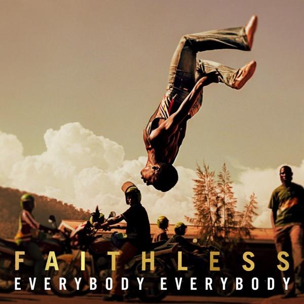 Faithless - Everybody Everybody