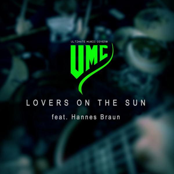 Lovers On the Sun (Metal Version)
