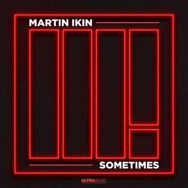 Martin Ikin - Sometimes