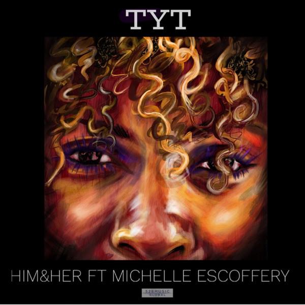 Michelle Escoffery - TYT (Take Your Time)